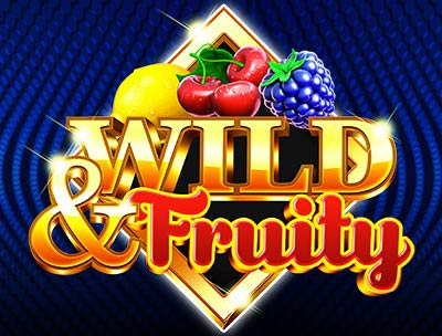 Wild and Fruity