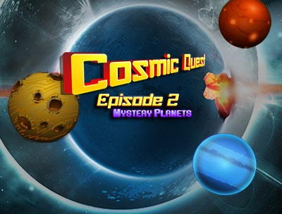 Cosmic Quest II : Mystery Planets