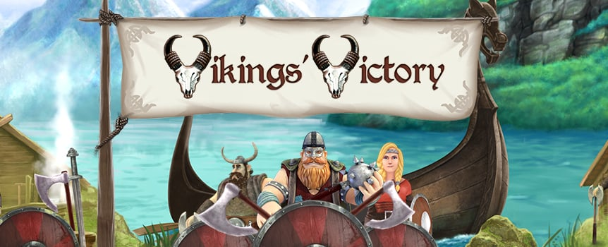 Get ready for your fierce Viking expedition, it's time to raid and pillage this 5 reel, 25 line slot game! You'll get a kick out of Vikings' Victory bonus features and you'll definitely take advantage of the wilds, scatters, bonus round, free spins, and multiplier, on your way to a reward like no other. Once you do get that payout, try and double it with the Gamble feature. Then get aboard your dragon ship and sail for home a wealthy Viking indeed!
