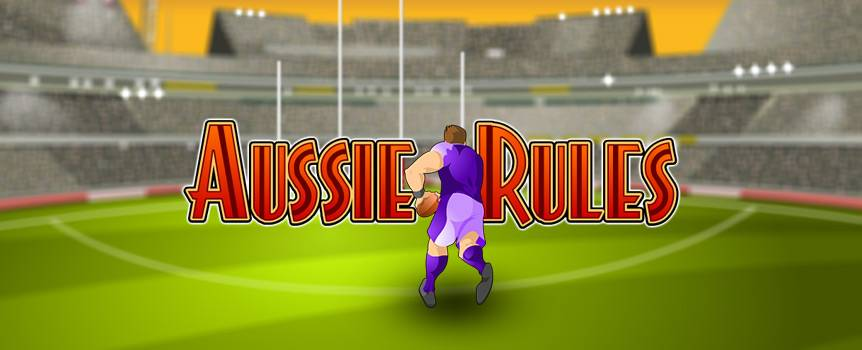 Struggle into your tight shorts and get out to the MCG in this 5-reel little gem. Take a few screamers and kick some goals in the way footy was meant to be played. Like the Bulldogs on Grand Final Day, you need to kick a few goals to hear the roar of the crowd and earn some coin. If you're looking for a break at quarter time then, water bottles offer a shitload of free spins and bonus multipliers that triple your payouts. You will be singing Up There Cazaly if you manage to re-trigger the free-spins feature that will really get the cash rolling in.