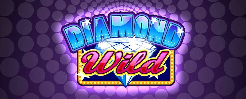 Diamonds aren't just a girl's best friend. Diamond Wild is a classic looking slot with a Diamond twist, featuring all the symbols you'd expect, such as the bell, the cherry, the single, double and triple BARs and the red seven. In addition to these, you'll find Diamond symbols that offer free spins, wilds and 5 different progressive jackpots. With 5-reels and 20-lines to play with and all these chances to win, you'd be crazy not to give Diamond Wild a try.