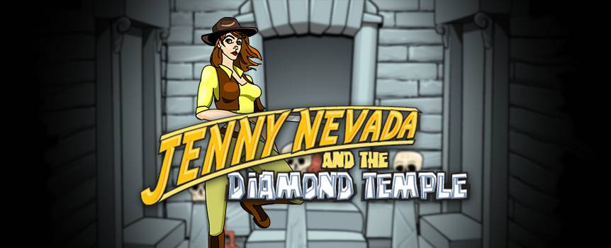 Meet Jenny Nevada, she's smart, she's crafty and she's got nerves of steel. You've been dropped off in the middle of the jungle to join this unstoppable woman on her latest mission. With a female Indiana Jones at your side you can be sure you're in good hands. Grab onto a hanging vine and swing through the jungle; drive across barren desert expanses and be prepared to use your machete. With her whip, machete, binoculars, treasure map and fedora, Jenny is prepared and stylish in any situation—but she will need your help when it's time to seize the treasure. This is the 5-reel adventure slot that's sure to bring out the inner adventurer in anyone.