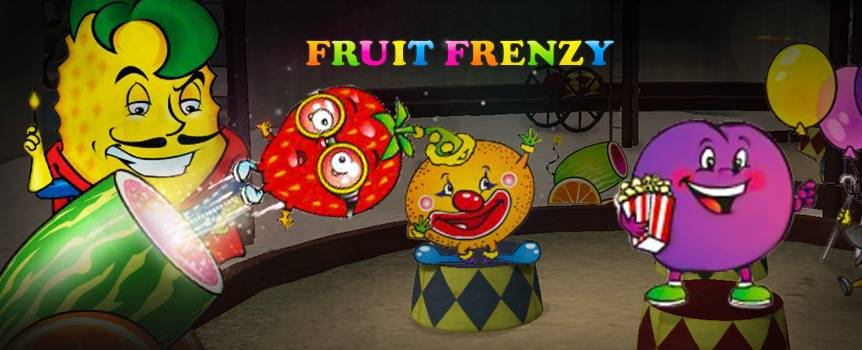 Welcome to the fruitiest circus on earth. Run by an out of control bunch of fruit loops running riot under the big top - Fruit Frenzy really lives up to its name. To put it bluntly, these fruits are bloody bananas! Spin thorough oranges, pears, strawberries and bananas to complete winning lines. Look out for the lucky pineapples as they substitute for any other fruit to give you real tasty combinations. Oh, and don't forget about the progressive jackpot. If you're lucky enough to hit that sucker, you will be tastily rewarded for all the fruits of your labour.