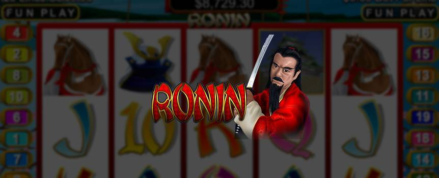 Meet Ronin, a fierce samurai warrior with no lord or master to guide him. Basically, this loose unit is as mad as a cut snake, but as his samurai skills could bring you home the big bucks, don't write him off just yet. Join Ronin as he navigates the mysterious landscape on his quest to uncover the secret treasures of ancient Japan. Ronin himself will substitute for any symbol apart except Koku to bring in some winning combinations, and Koku brings along with him the gift of free spins, so both these fearless warriors are your friends as you spin your way to victory.